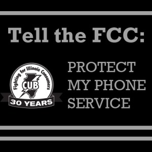 Click here to send a message to the FCC to protect reliable, affordable phone service.